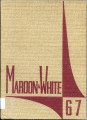 1967 Maroon and White: Stephen D. Lee High School